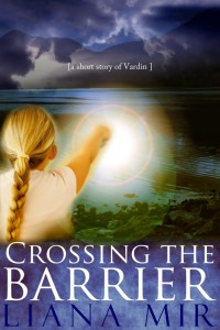 Crossing the Barrier: a short story of Vardin