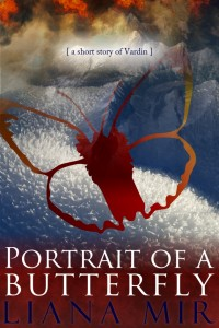 Portrait of a Butterfly: a short story of Vardin