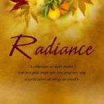 Radiance: a collection of short stories